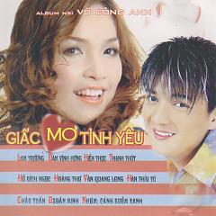Album Võ Công Anh- Giấc Mơ Tình Yêu - Various Artists