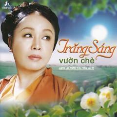 Trăng Sáng Vườn Chè - Thu Hiền