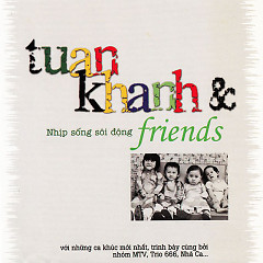 Tuấn Khanh & Friends - Various Artists