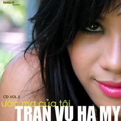 Album Ước Mơ Của Tôi - Trần Vũ Hà My