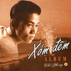Album Xóm Đêm - Chế Phong