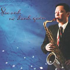 Album Sao Anh Nỡ Đành Quên - Lê Tấn Quốc