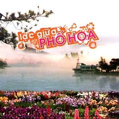 Lạc Giữa Phố Hoa - Various Artists