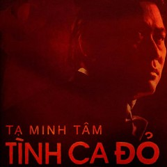 Album  - Tạ Minh Tâm