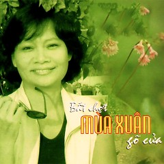 Album Bất Chợt Mùa Xuân Gõ Cửa - Various Artists