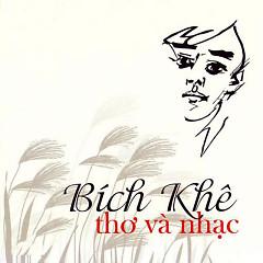Bích Khê Thơ Và Nhạc - Various Artists