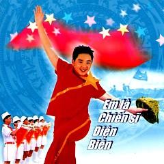 Em Là Chiến Sĩ Điện Biên - Various Artists