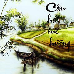 Câu Hát Quê Hương - Various Artists