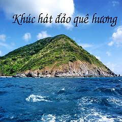 Album Khúc Hát Đảo Quê Hương - Various Artists
