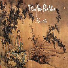 Album Tiếng Đàn Bá Nha (Hòa Tấu) - Bá Nha