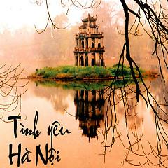 Tình Yêu Hà Nội - Various Artists