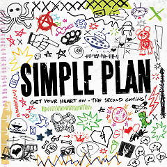 Get Your Heart On - The Second Coming! - Simple Plan