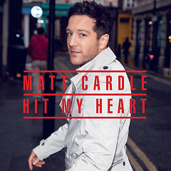 Hit My Heart - EP - Matt Cardle