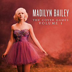 The Cover Games, Volume 1 - Madilyn Bailey