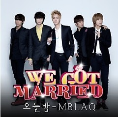 Tonight (오늘밤) We Got Married OST Part.7 - MBLAQ
