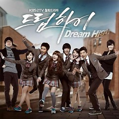 Dream High OST Part 1 - Various Artists
