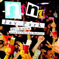 Na Na - Jay Park