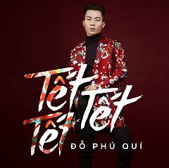 Tết Tết Tết (Single) - Đỗ Phú Quí