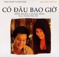 Lời bài hát được thể hiện bởi ca sĩ Hồng Nhung ft. Quang Dũng