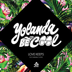 Love Keeps - EP - Yolanda Be Cool