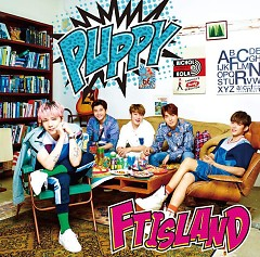 PUPPY (Japanese) - FT Island