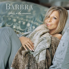 Love Is The Answer (CD1) - Barbra Streisand
