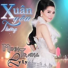 Xuân Yêu Thương - Minh Trang LyLy