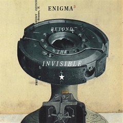 Beyond the Invisible - Enigma
