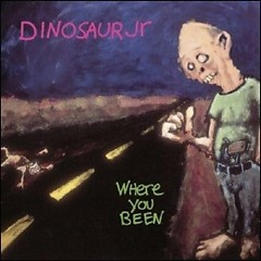 Album Where You Been - Dinosaur Jr