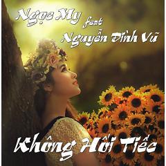 Không Hối Tiếc - Ngọc My ft. Nguyễn Đình Vũ