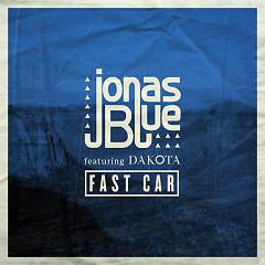Fast Car (Single) - Jonas Blue