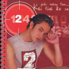 Album Giấc Mộng Tàn - Khi Tình Đã Xa - Nhật Tinh Anh