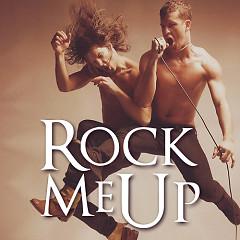 Album Rock Me Up (Nhạc Rock Tiếp Thêm Năng Lượng Sống) - Various Artists