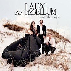 Own The Night - Lady Antebellum
