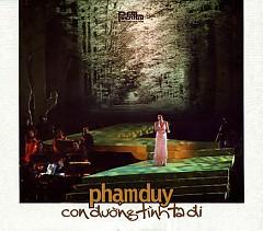 Con Đường Tình Ta Đi CD2 - Phạm Duy