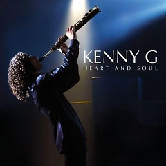 Heart And Soul - Kenny G