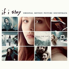 If I Stay OST - Various Artists