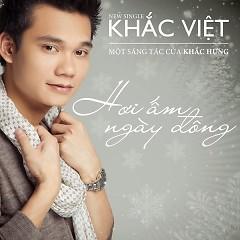 Album Hơi Ấm Ngày Đông (Single) - Khắc Việt