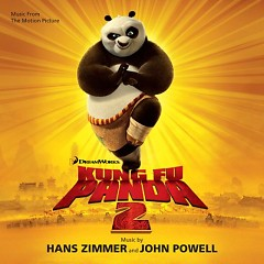 KungFu Panda 2 (Music From The Motion Picture) - Hans Zimmer ft. John Powell