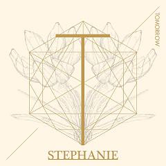 Tomorrow - Stephanie