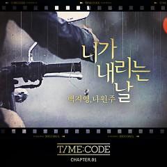 Time;Code Chapter I - Baek Ji Young ft. Na Woon Joo