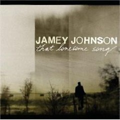 That Lonesome Song - Jamey Johnson
