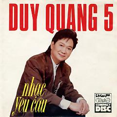 Nhạc Yêu Cầu - Duy Quang