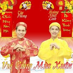 Album Vui Cùng Mùa Xuân - Dương Nhất Linh ft. Tùy Phong