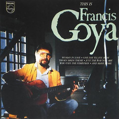 This is Francis Goya - Francis Goya