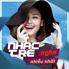 Nhạc Việt Được Nghe Nhiều Nhất Năm 2016 - Various Artists