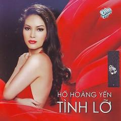Album Tình Lỡ - Hồ Hoàng Yến
