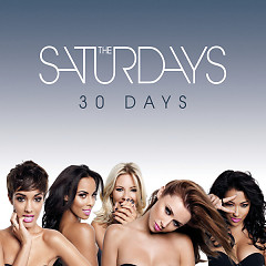 30 Days (iTunes Pre-Order EP) - The Saturdays