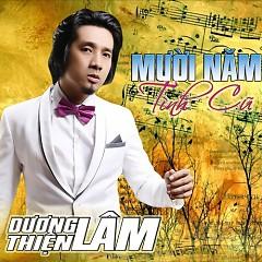 Album Mười Năm Tình Cũ - Dương Thiện Lâm