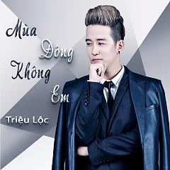 Album Mùa Đông Không Em - Triệu Lộc
